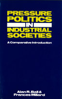 Pressure Politics in Industrial Societies