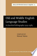 Old And Middle English Language Studies book