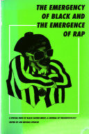 The Emergency of Black and the Emergence of Rap