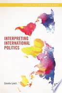 Interpreting International Politics