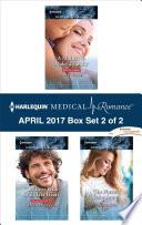 Harlequin Medical Romance April 2017 Box Set 2 Of 2