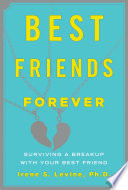 Best Friends Forever Surviving A Breakup With Your Best Friend