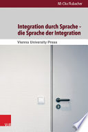 Integration durch Sprache – die Sprache der Integration
