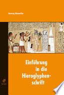 Einf  hrung in die Hieroglyphenschrift