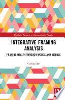 Integrative Framing Analysis
