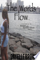 As The Words Flow    a Collection of Prose and Spoken word Poetry