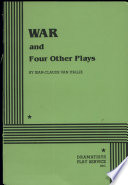 War, and Four Other Plays