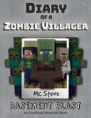 Diary of a Minecraft Zombie Villager