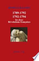 1789-1792/1792-1794 : Les deux Révolutions françaises