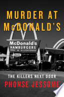 Murder at McDonald s