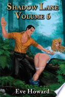 Shadow Lane Volume 6