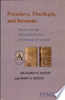 Preachers, Florilegia and Sermons