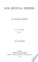 Works of Charles Dickens  Our mutual friend