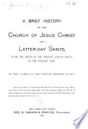 A Brief History of the Church of Jesus Christ of Latter day Saints