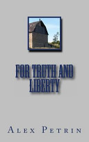 For Truth and Liberty