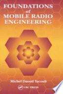 Foundations Of Mobile Radio Engineering