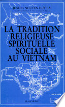 La tradition religieuse  spirituelle et sociale au Vietnam