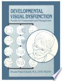 Developmental Visual Dysfunction