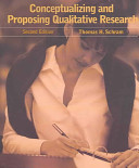 Conceptualizing And Proposing Qualitative Research