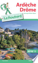 Guide du Routard Ard  che Dr  me 2018 19