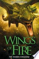 Wings of Fire  The Hidden Kingdom