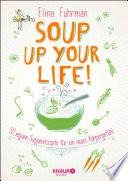 Soup up your life