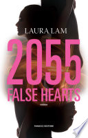 2055  False Hearts