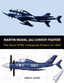 Martin Model 262 Convoy Fighter
