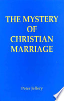 The Mystery of Christian Marriage