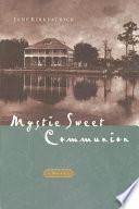 Mystic Sweet Communion