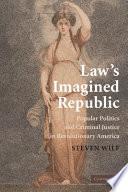 Law s Imagined Republic