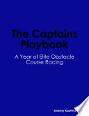 The Captains Playbook  A Year of Elite Obstacle Course Racing