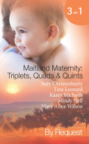Maitland Maternity  Triplets  Quads and Quints  Triplet Secret Babies   Quadruplets on the Doorstep   Great Expectations   Delivered with a Kiss   And Babies Make Seven  Mills   Boon Spotlight