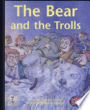 The Bear and the Trolls