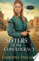 Sisters of the Confederacy  A Secret Refuge Book  2