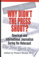 Why Didn't the Press Shout?