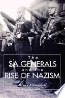 The SA Generals and the Rise of Nazism