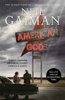 American Gods : genius and international bestseller neil...