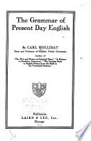 The Grammar of Present Day English