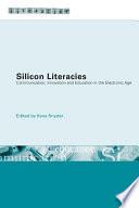 Silicon Literacies