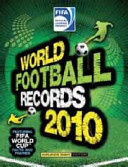 World Football Records 2010 : champions? where is the world's biggest...