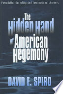 The Hidden Hand of American Hegemony