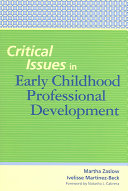 Critical Issues in Early Childhood Professional Development