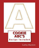Cookie Abc's Some Cookies And Learn The