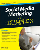 Social Media Marketing For Dummies : your message nowadays, if you're...