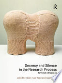 Secrecy and Silence in the Research Process