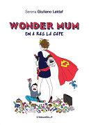 illustration Wonder Mum en a ras la cape