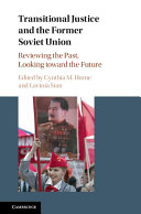 Transitional Justice and the Former Soviet Union