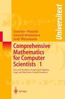 Comprehensive Mathematics for Computer Scientists