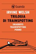 Trilogia Di Trainspotting book